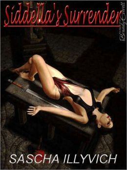 SIDDELLA'S SURRENDER: An Erotic BDSM Fantasy