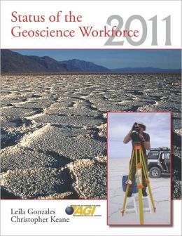 Status of the Geoscience Workforce 2011