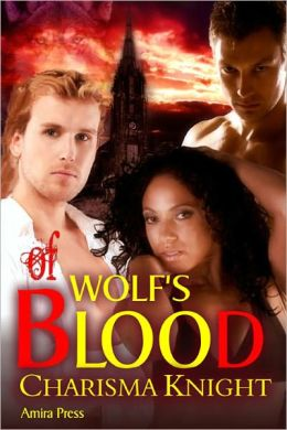 Of Wolf's Blood [Interracial Menage Erotic Romance]