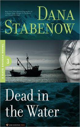 Dead in the Water (Kate Shugak Series #3)
