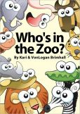 Book Cover Image. Title: Who's in the Zoo?, Author: Kari Brimhall