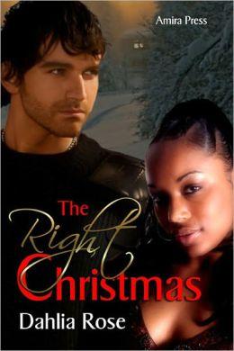 The Right Christmas [Interracial Erotic Romance]