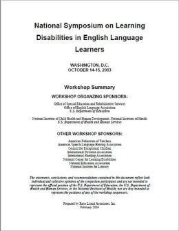 National Symposium on Learning Disabilities in English Language Learners (ELL)
