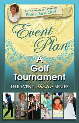 Event Plan a GOLF TOURNAMENT