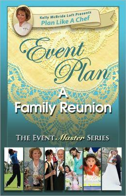 Event Plan a FAMILY REUNION