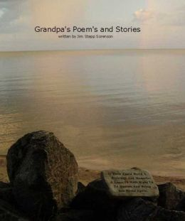 Grandpa's Poems and Stories