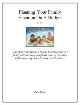 Tips On Planning Your Family Vacation