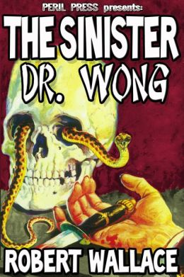 The Sinister Dr. Wong