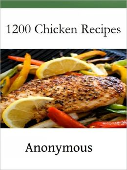 1200 Chicken Recipes