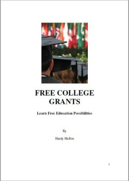 FREE COLLEGE GRANTS: Learn Free Education Possibilities