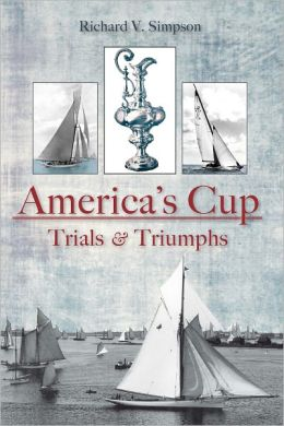 America's Cup: Trials and Triumphs