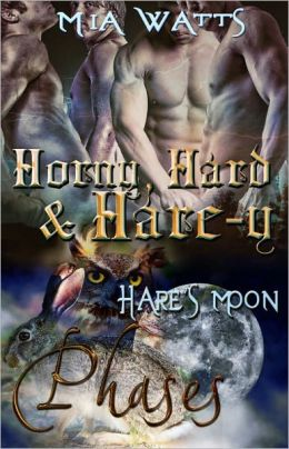 Horny, Hard and Hare-y [Phases Male/Male Paranormal Shape-shifter]