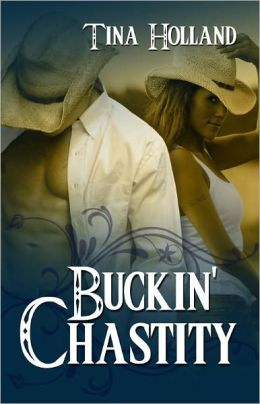 Buckin' Chastity [Caulfield Cowboys Western Erotic Romance]