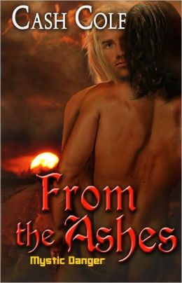 From the Ashes [Mystic Danger Series Paranormal Male/Male Romance]