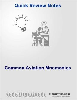 Common Aviation Mnemonics
