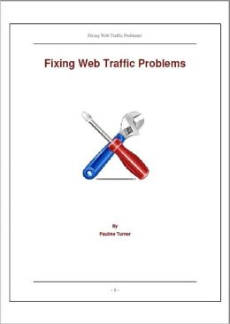 Fixing Web Traffic Problems