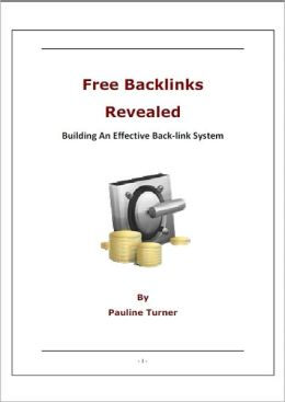 Free Backlinks Revealed: Building An Effective Back-link System