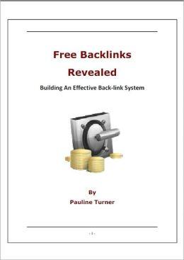 Free Backlinks Revealed: Building An Effective Back-link System
