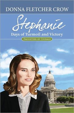 Stephanie: Days of Turmoil and Victory