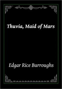 Thuvia, The Maid of Mars