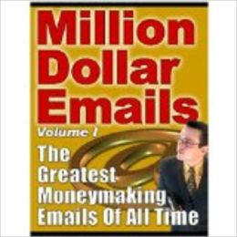 Million Dollar Emails (200 page ebook)