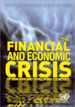 The Financial and Economic Crisis of 2008-2009 and Developing Countries