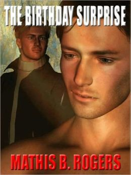 The Birthday Surprise & Other Gay Male Erotica