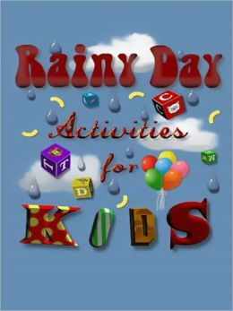 Rainy day activies for kids