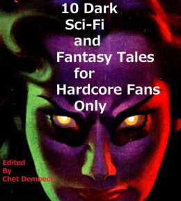 10 Dark Sci-Fi and Fantasy Tales For Hardcore Fans Only