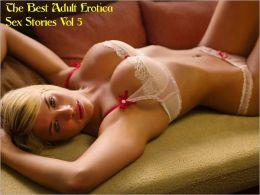 The Best Adult Erotica Sex Stories Vol 5