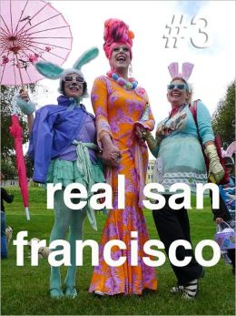 Queer Easter Blessings: Real San Francisco #3