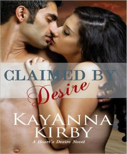 Claimed By Desire (Contemporary erotic romance)