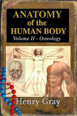 Anatomy of the Human Body Book II – Osteology