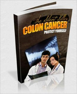 Colon Cancer: The Silent Killer