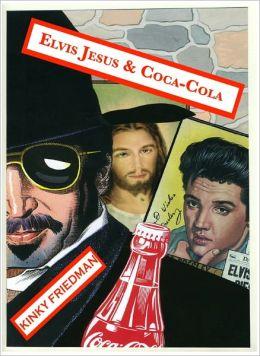 Elvis Jesus & Coca-Cola