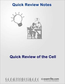 Quick Review of the Cell