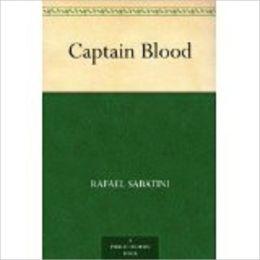 Captain Blood by Sabatini, Rafael, 1875-1950