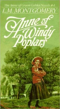 Anne of Windy Poplars: Complete & Unabridged