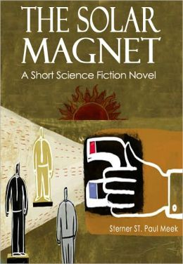 The Solar Magnet: A Short Science Fiction Novel