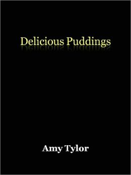 Delicious Puddings