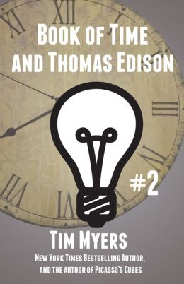 The Book of Time and Thomas Edison (#2 in Books of Time)