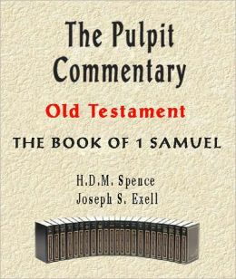 The Pulpit Commentary-Book of 1st Samuel
