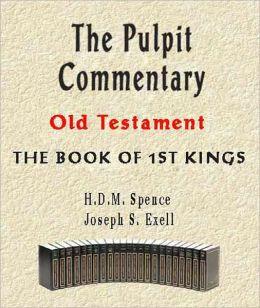 The Pulpit Commentary-Book of 1st Kings