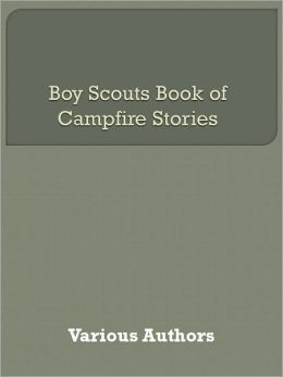 Boy Scouts Book of Campfire Stories