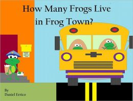 How Many Frogs Live in Frog Town? (PLUS Surprise eBook!)