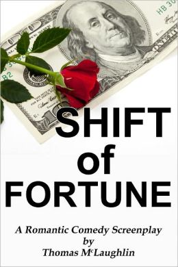 Shift of Fortune