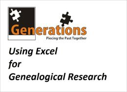 Using Excel for Genealogical Research