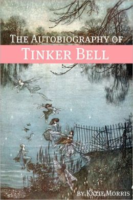 The Autobiography of Tinker Bell