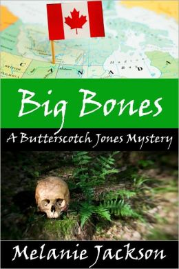 Big Bones (A Butterscotch Jones Mystery Book 2)