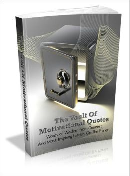 The Vault Of Motivational Quotes